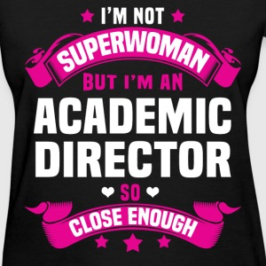 Academic Director T-Shirts - Women's T-Shirt