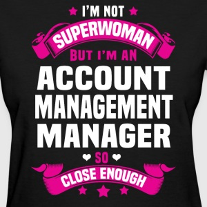 Account Management Manager T-Shirts - Women's T-Shirt