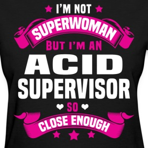 Acid Supervisor T-Shirts - Women's T-Shirt