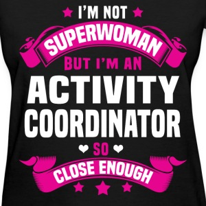 Activity Coordinator T-Shirts - Women's T-Shirt