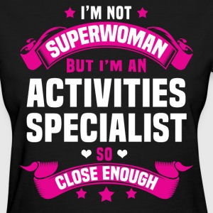 Activities Specialist T-Shirts - Women's T-Shirt