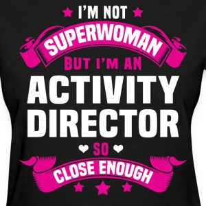 Activity Director T-Shirts - Women's T-Shirt