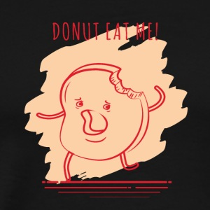 Donut eat me - Men's Premium T-Shirt