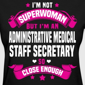 Administrative Medical Staff Secretary T-Shirts - Women's T-Shirt