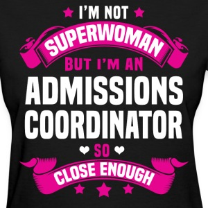 Admissions Coordinator T-Shirts - Women's T-Shirt