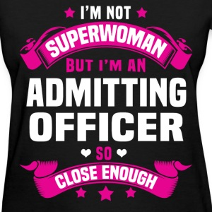 Admitting Officer T-Shirts - Women's T-Shirt
