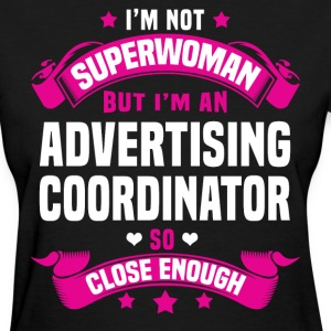 Advertising Coordinator T-Shirts - Women's T-Shirt