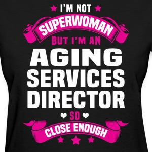 Aging Services Director T-Shirts - Women's T-Shirt