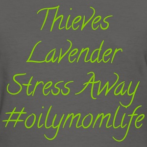 Oily Mom Life - D2 T-Shirts - Women's T-Shirt