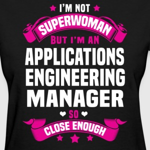 Applications Engineering Manager T-Shirts - Women's T-Shirt