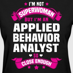 Applied Behavior Analyst T-Shirts - Women's T-Shirt