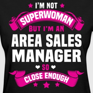 Area Sales Manager T-Shirts - Women's T-Shirt