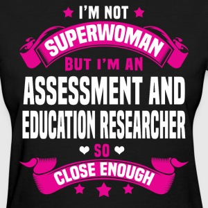 Assessment and Education Researcher T-Shirts - Women's T-Shirt