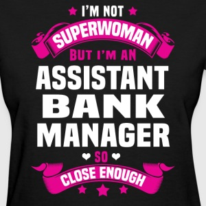 Assistant Bank Manager T-Shirts - Women's T-Shirt