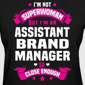 Assistant Brand Manager T-Shirts - Women's T-Shirt