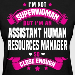 Assistant Human Resources Manager T-Shirts - Women's T-Shirt