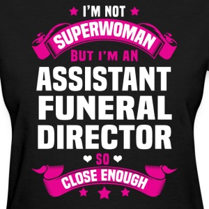 Assistant Funeral Director T-Shirts - Women's T-Shirt