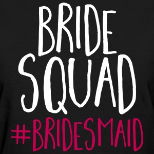 Bride Squad Bridesmaid  T-Shirts - Women's T-Shirt