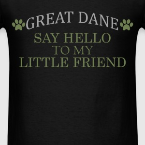 Great Dane - Great Dane - Say hello to my little f - Men's T-Shirt