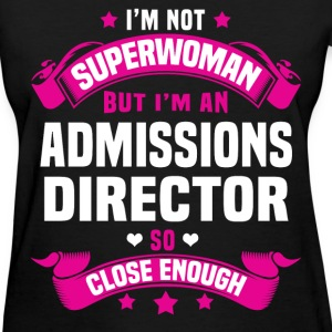 Admissions Director T-Shirts - Women's T-Shirt