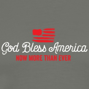 God Bless America Now More Than Ever - Men's Premium T-Shirt