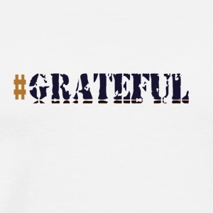 #Grateful - Men's Premium T-Shirt