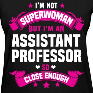 Assistant Professor T-Shirts - Women's T-Shirt