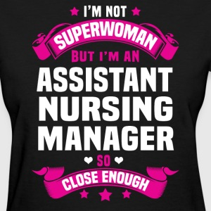 Assistant Nursing Manager T-Shirts - Women's T-Shirt