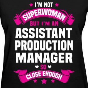 Assistant Production Manager T-Shirts - Women's T-Shirt