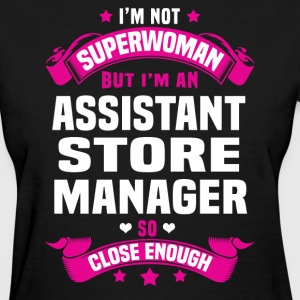 Assistant Store Manager T-Shirts - Women's T-Shirt