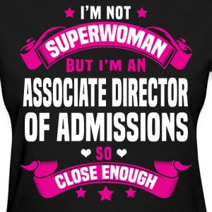 Associate Director of Admissions T-Shirts - Women's T-Shirt