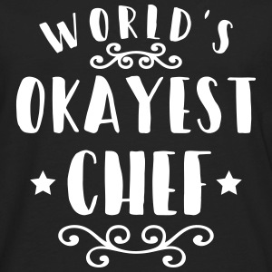Worlds okayest chef Long Sleeve Shirts - Men's Premium Long Sleeve T-Shirt