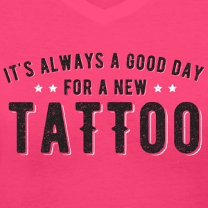 Good Day for a Tattoo - Women's V-Neck T-Shirt