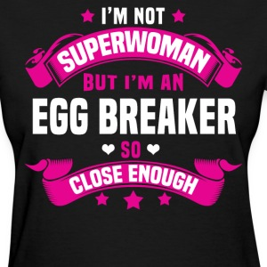 Egg Breaker T-Shirts - Women's T-Shirt