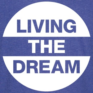 Living The Dream T-Shirts - Vintage Sport T-Shirt