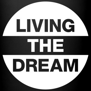 Living The Dream Mugs & Drinkware - Full Color Mug