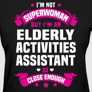 Elderly Activities Assistant T-Shirts - Women's T-Shirt