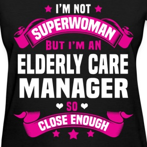 Elderly Care Manager T-Shirts - Women's T-Shirt