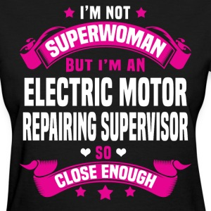 Electric Motor Repairing Supervisor T-Shirts - Women's T-Shirt