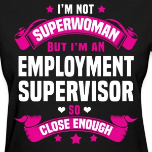 Employment Supervisor T-Shirts - Women's T-Shirt
