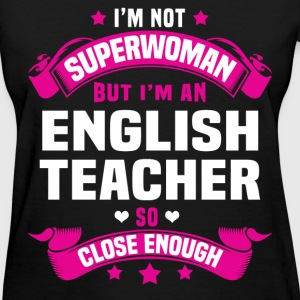 English Teacher T-Shirts - Women's T-Shirt