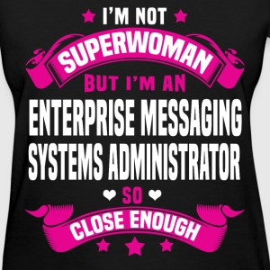Enterprise Messaging Systems Administrator T-Shirts - Women's T-Shirt