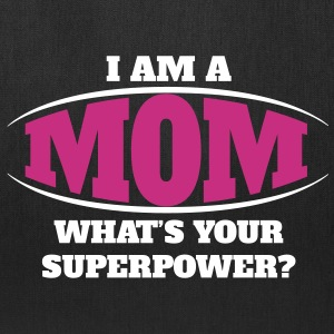 Mom Superpower Bags & backpacks - Tote Bag