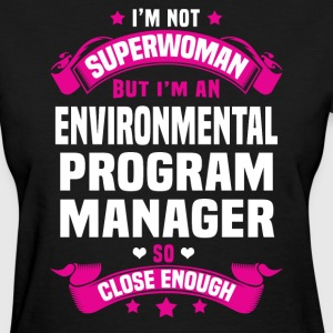 Environmental Program Manager T-Shirts - Women's T-Shirt