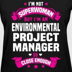 Environmental Project Manager T-Shirts - Women's T-Shirt