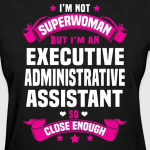 Executive Administrative Assistant T-Shirts - Women's T-Shirt