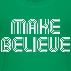 Make Believe Kids' Shirts - Kids' Premium T-Shirt
