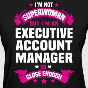 Executive Account Manager T-Shirts - Women's T-Shirt