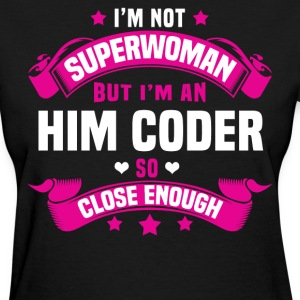 HIM Coder T-Shirts - Women's T-Shirt