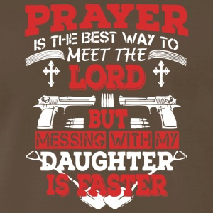 Messing With My Daughter Is Faster T Shirt - Men's Premium T-Shirt